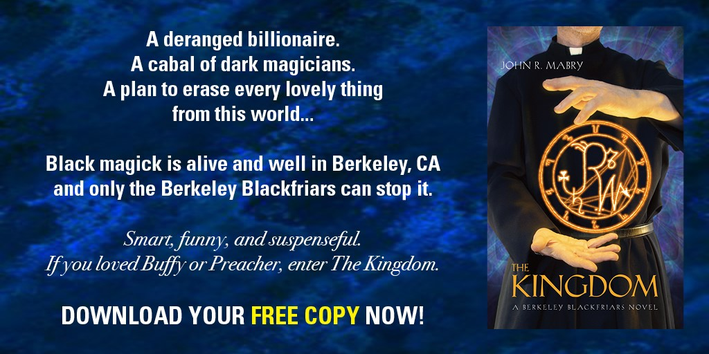 Book Hub is giving away copies of John Mabry's Urban Fantasy Thriller, The Kingdom
