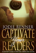 Captivate Your Readers by Jodie Renner