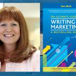 Dee Blick in The Ultimate Guide To Writing and Marketing a Bestselling Book