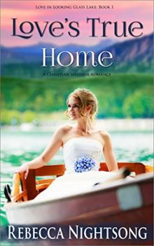 Review Love's True Home