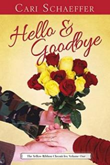 Review Hello and Goodbye: The Yellow Ribbon Chronicles Volume One.